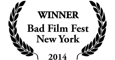 Award Winner Bad Film Fest in New York