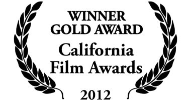 Winner Gold Award California Film Awards