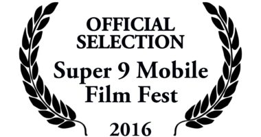 super 9 mobile film fest finalist 2016